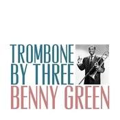 Trombone By Three Songs