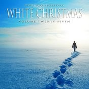 Portico Holiday: White Christmas, Vol. 27 Songs