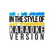 Me & Mr Jones (In The Style Of Amy Winehouse) [Karaoke Version] - Single Songs