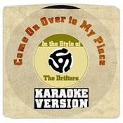 Come On Over To My Place (In The Style Of The Drifters) [Karaoke Version] - Single Songs