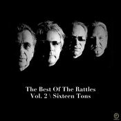 The Best Of The Rattles Vol. 2: Sixteen Tons Songs