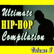 Ultamite Hip-Hop Compilation, Vol. 3 Songs