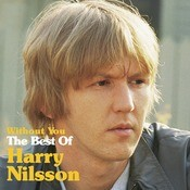 Without You: The Best Of Harry Nilsson Songs