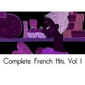 Complete French Hits, Vol. 1 Songs