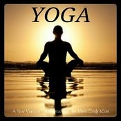 Yoga: A New Musical Experience For The Mind, Body & Soul Songs