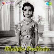 Bhaktha Prahlada Songs