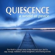 Quiescence: A World At Peace Songs