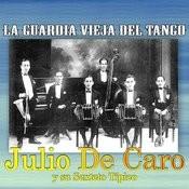 La Guardia Vieja Del Tango Songs