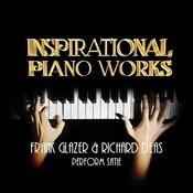 Inspirational Piano Works: Frank Glazer & Richard Deas Perform Satie Songs