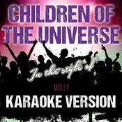 Children Of The Universe (In The Style Of Molly) [Karaoke Version] - Single Songs