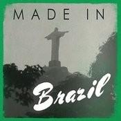 Made In: Brazil Songs