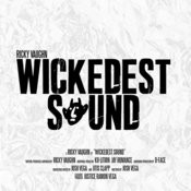 Wickedest Sound - EP Songs