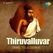 Thiruvalluvar Tml Tele Serial Songs