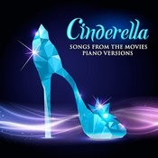 Cinderella: Songs From The Movies (Piano Versions) Songs