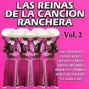 Las Reinas De La Canción Ranchera: Volume 2 Songs