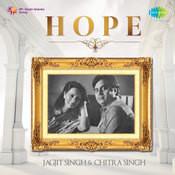 Hope Jagjit Singh Chitra Singh Songs