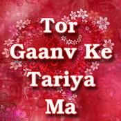 Tor Gaanv Ke Tariya Ma Songs