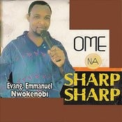 Ome Na Sharp Sharp Songs