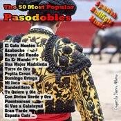 Spanish Bullfight Music - The 50 Most Popular Pasodobles Songs