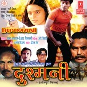Dushmani Songs