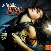 X-Treme Music Songs