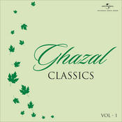 Ghazal Classics, Vol. 1 Songs
