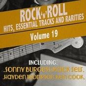 Rock 'n' Roll Hits, Essential Tracks And Rarities, Vol. 19 Songs
