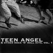 Teen Angel & Other Rock 'n' Roll Hits, Vol. 1 Songs