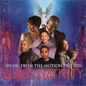 Music From The Motion Picture Black Nativity Songs
