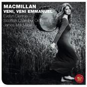 James MacMillan: Veni, Veni Emmanuel Songs