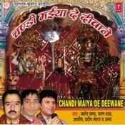 Chandi Maiya De Diwane Songs