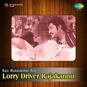 Lorry Driver Raajaakkannu Songs