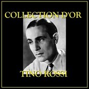 Collection D'or Tino Rossi Songs