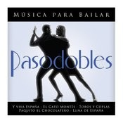 Música Para Bailar Pasodobles Songs