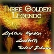 Three Golden Legends Songs