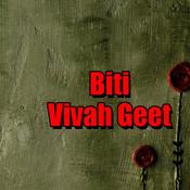 Biti Vivah Geet Songs