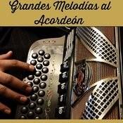 Grandes Melodías Al Acordeón Songs
