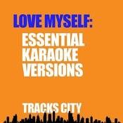 Love Myself & Other Essential Karaoke Versions Songs
