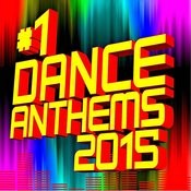 #1 Dance Anthems 2015 Songs