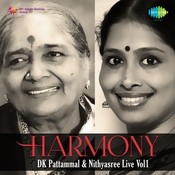 Harmony D K Pattammal Songs