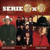 Serie 3X4 (David Lee Garza, Mazz, Bobby Pulido) Songs