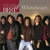 Very Best Of Whiteheart Songs