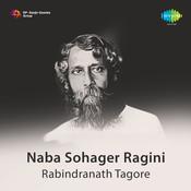 Naba Sohager Ragini - Rabindranath Tagore  Songs