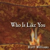 Who Is Like You? Songs