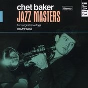 Jazz Masters - Chet Baker Songs