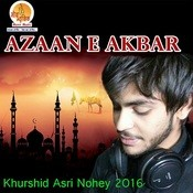 Azaan E Akbar Songs