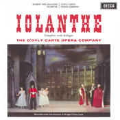 Gilbert & Sullivan: Iolanthe (2 CDs) Songs