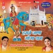 Humne Jaana Goga Dhaam Songs