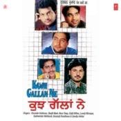 Kujh Gallan Ne Songs