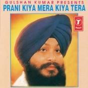 Prani Kiya Mera Kiya Tera Songs